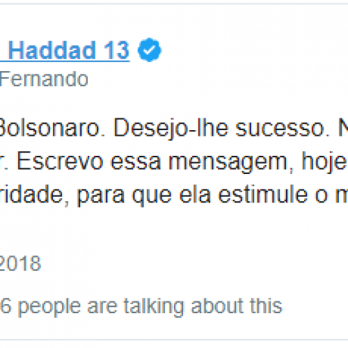 Pelo Twitter, Haddad deseja sucesso ao presidente eleito Bolsonaro
